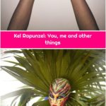 Kel Rapunzel: You, me and other things