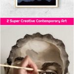 2 Super Creative Contemporary Art