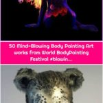 50 Mind-Blowing Body Painting Art works from World BodyPainting Festival #blowin...