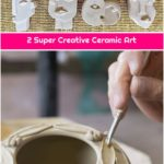 2 Super Creative Ceramic Art