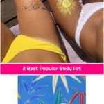 2 Best Popular Body Art
