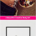 2 Beautiful Creative Body Art