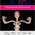 2 Most Beautiful Body Painting