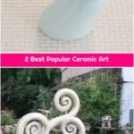 2 Best Popular Ceramic Art