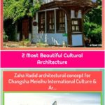 2 Most Beautiful Cultural Architecture