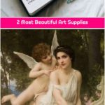 2 Most Beautiful Art Supplies