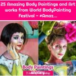 25 Amazing Body Paintings and Art works from World BodyPainting Festival - #Amaz...