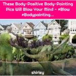 These Body-Positive Body-Painting Pics Will Blow Your Mind - #Blow #Bodypainting...