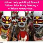 african body painting | Massai African Tribe Body Painting - #African #body #Mas...
