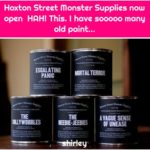 Hoxton Street Monster Supplies now open HAH! This. I have sooooo many old paint...