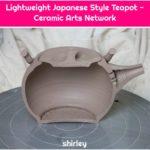 Lightweight Japanese Style Teapot - Ceramic Arts Network