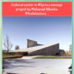 Cultural center in #Syria a concept project by Mohanad Albasha. #Architecture ...