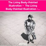 The Living Body-Painted Illustration - The Living Body-Painted Illustration –...