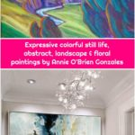 Expressive colorful still life, abstract, landscape & floral paintings by Annie O'Brien Gonzales