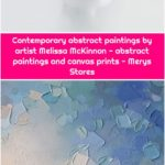 Contemporary abstract paintings by artist Melissa McKinnon - abstract paintings and canvas prints - Merys Stores